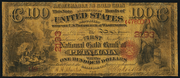 1874 $100 The National Gold Bank Note of California Red Seal