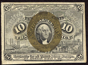 1863 Second Issue 10 Cent Notes Fractional Currency