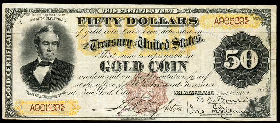 1882 Fifty Dollar Gold Certificates Countersigned