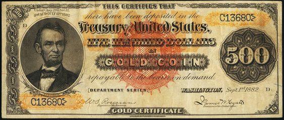 1882 Five Hundred Dollar Gold Certificate