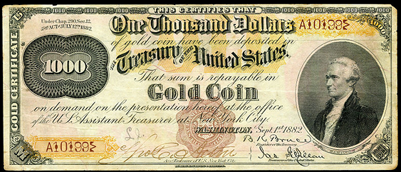 1882 One Thousand Dollar Gold Certificates Countersigned