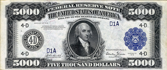 1918 Five Thousand Dollar Federal Reserve Notes A